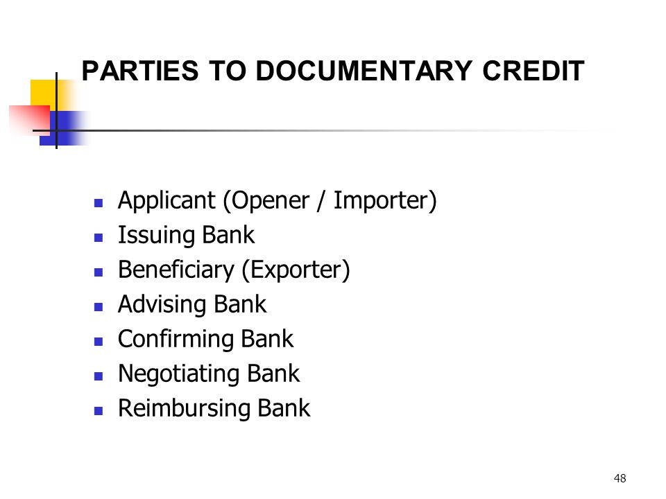 PARTIES TO DOCUMENTARY CREDIT