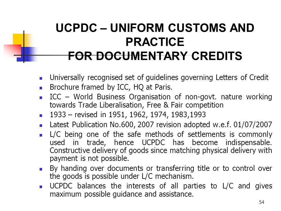 UCPDC – UNIFORM CUSTOMS AND PRACTICE FOR DOCUMENTARY CREDITS