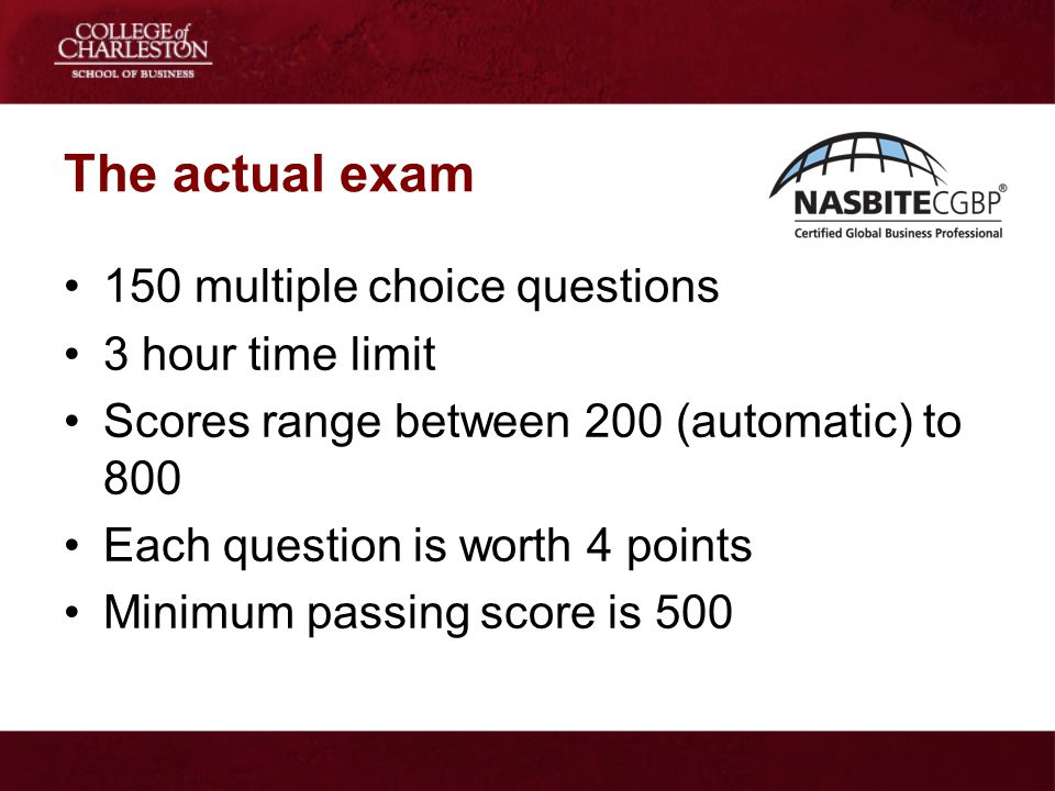 The actual exam 150 multiple choice questions 3 hour time limit