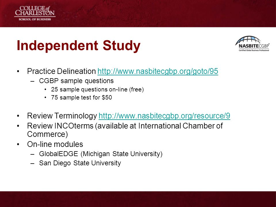 Independent Study Practice Delineation http://www.nasbitecgbp.org/goto/95. CGBP sample questions. 25 sample questions on-line (free)