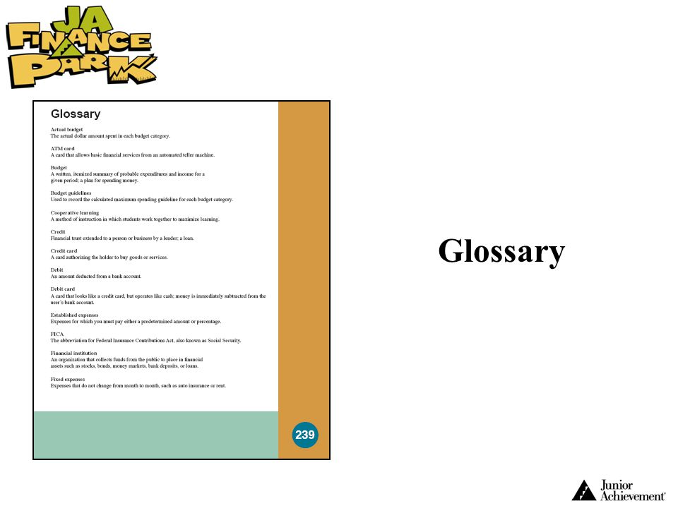 Glossary A Glossary is found in both the Resource Guide and the Student Workbook.