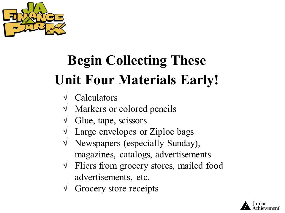 Begin Collecting These Unit Four Materials Early!