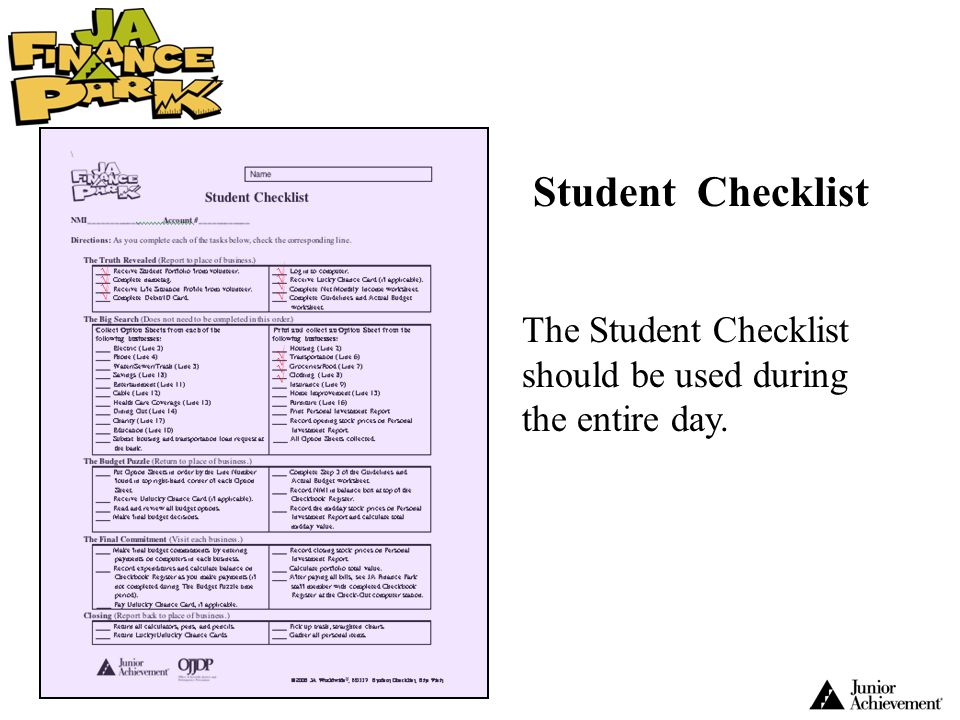 Student Checklist The Student Checklist should be used during the entire day. √ √ √ √ √ √ √