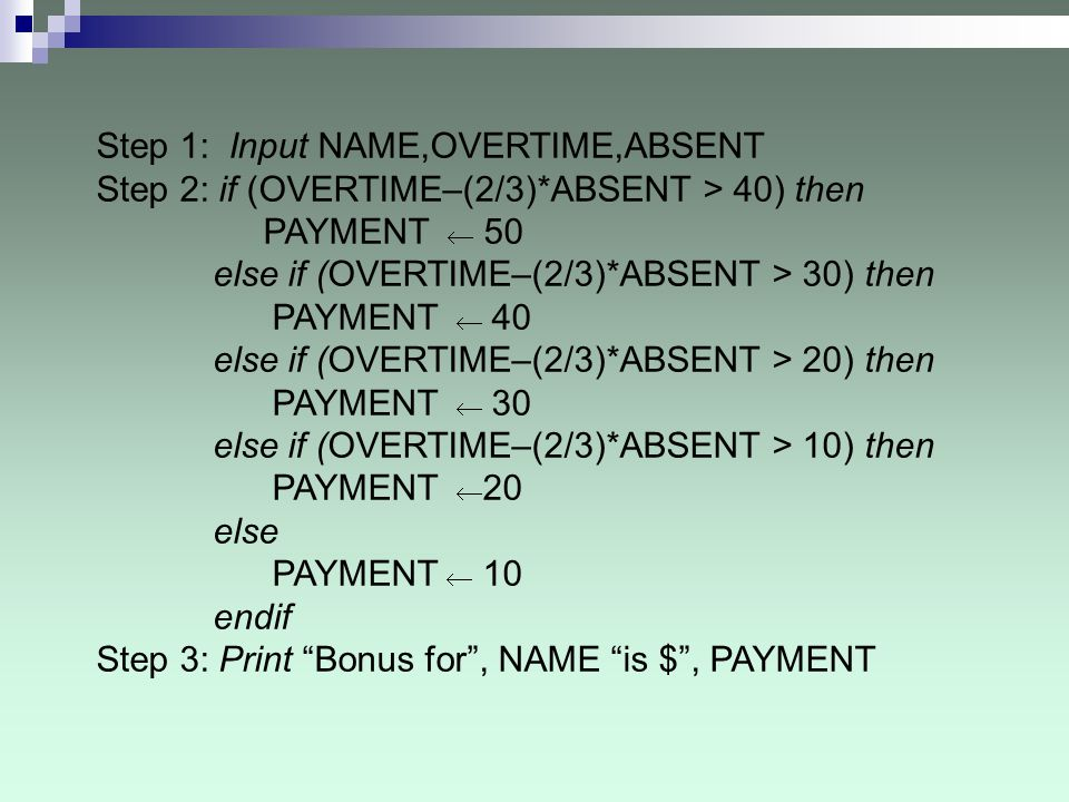 Step 1: Input NAME,OVERTIME,ABSENT