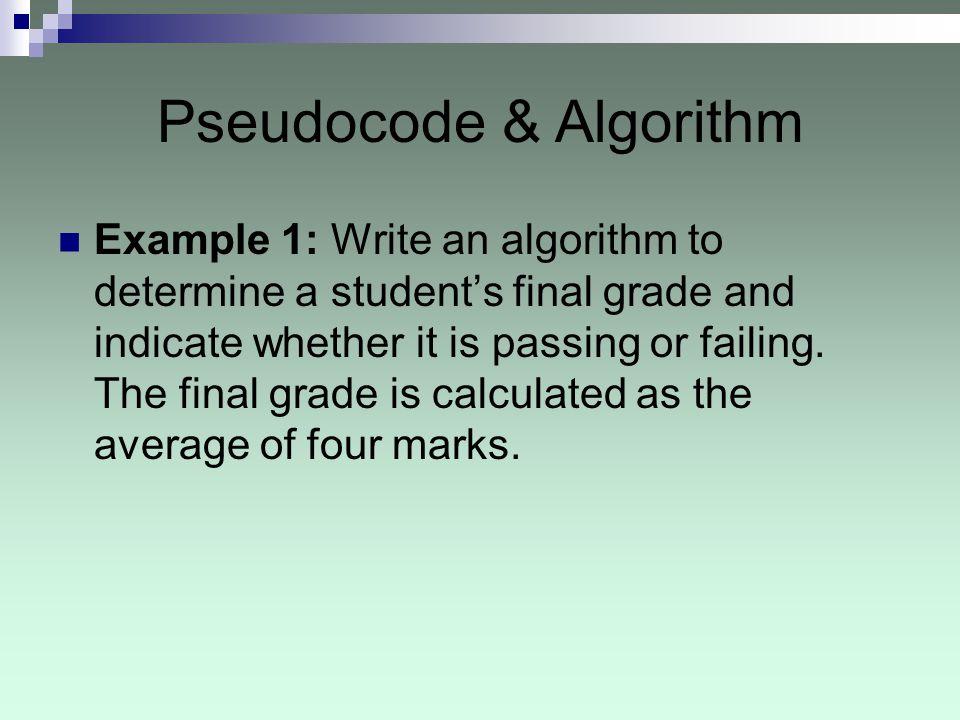 Pseudocode & Algorithm