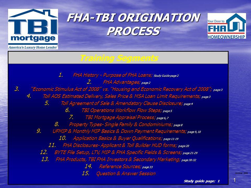 FHA-TBI ORIGINATION PROCESS