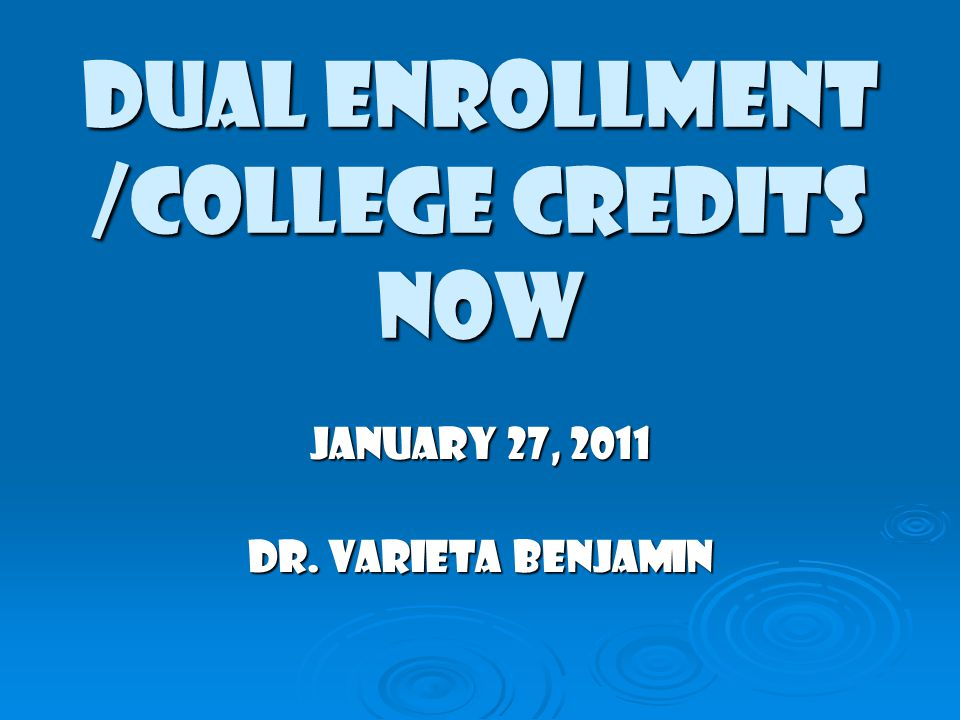dual enrollment college credits now