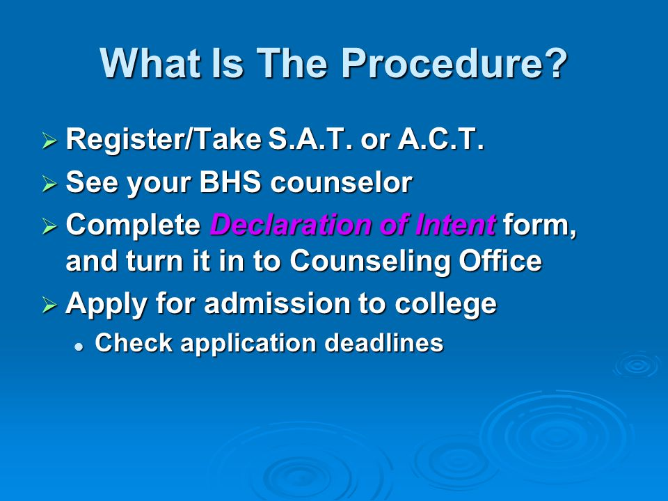 What Is The Procedure Register/Take S.A.T. or A.C.T.