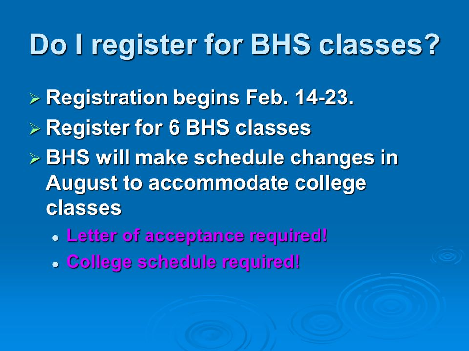 Do I register for BHS classes