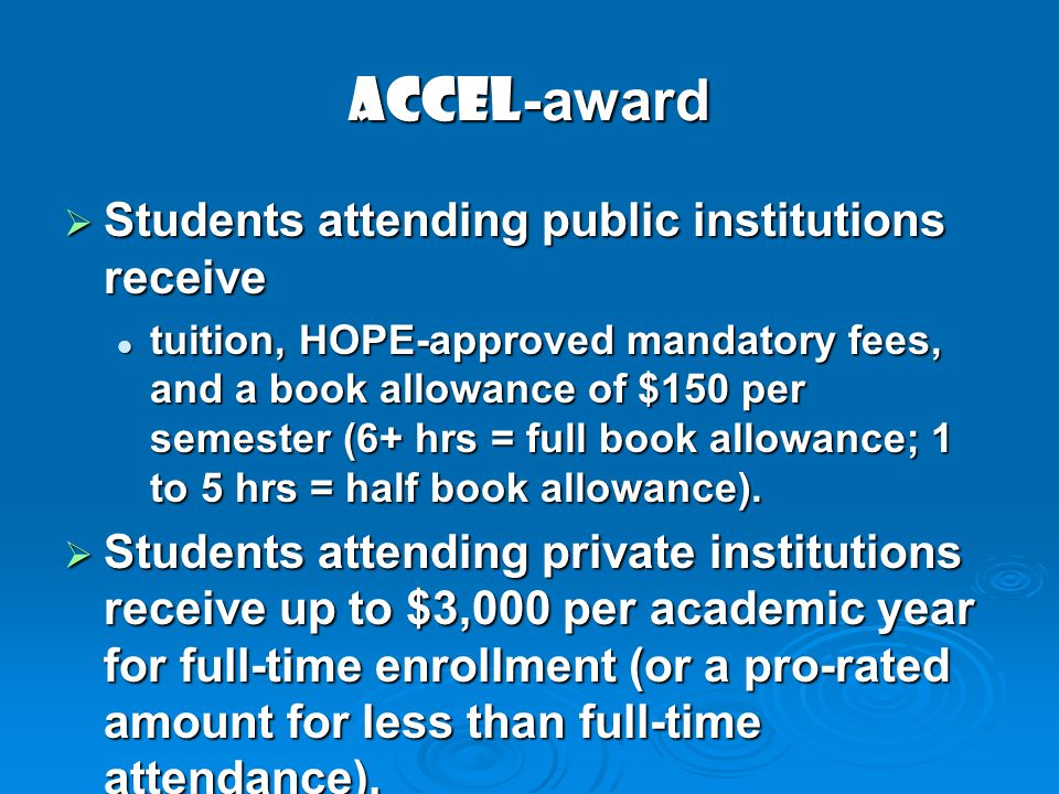 ACCEL-award Students attending public institutions receive