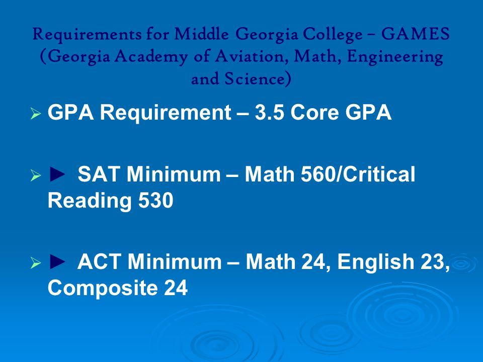 GPA Requirement – 3.5 Core GPA