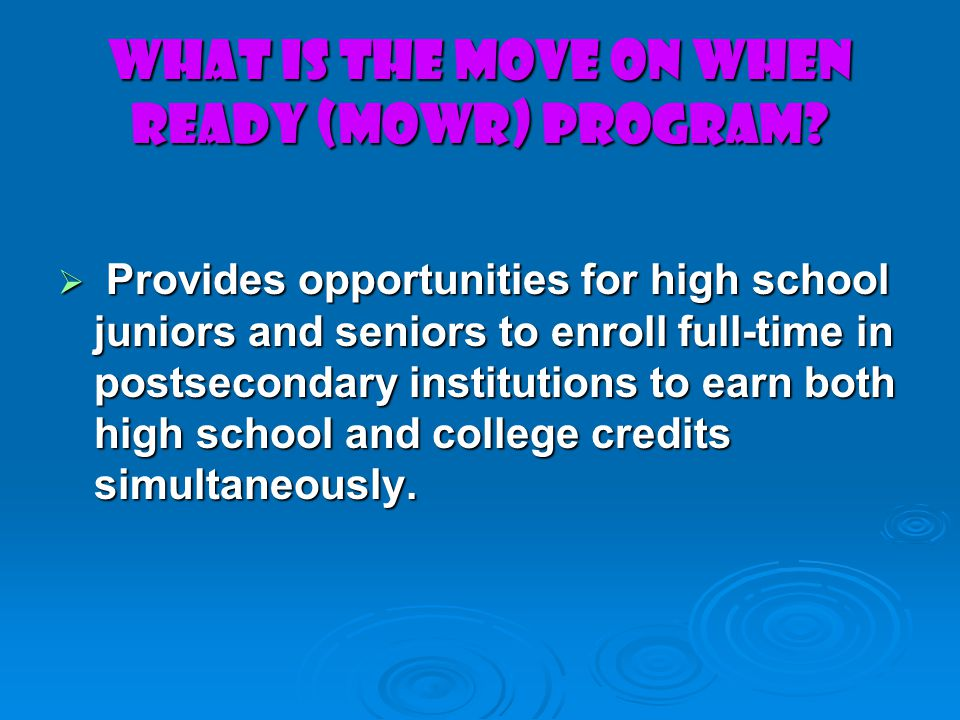 WHAT IS THE MOVE ON WHEN READY (MOWR) PROGRAM