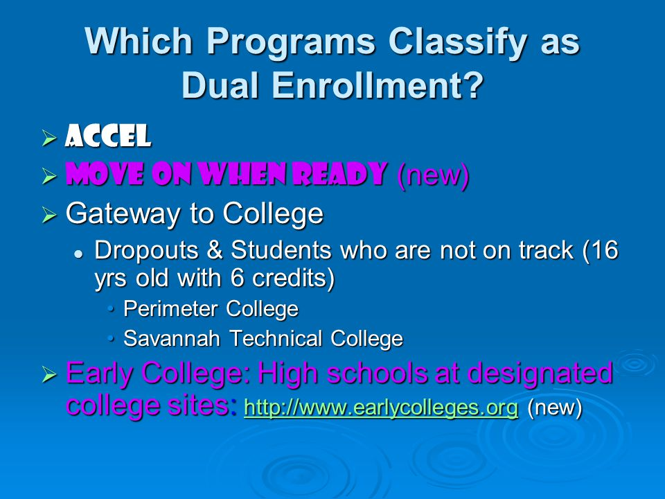 Which Programs Classify as Dual Enrollment