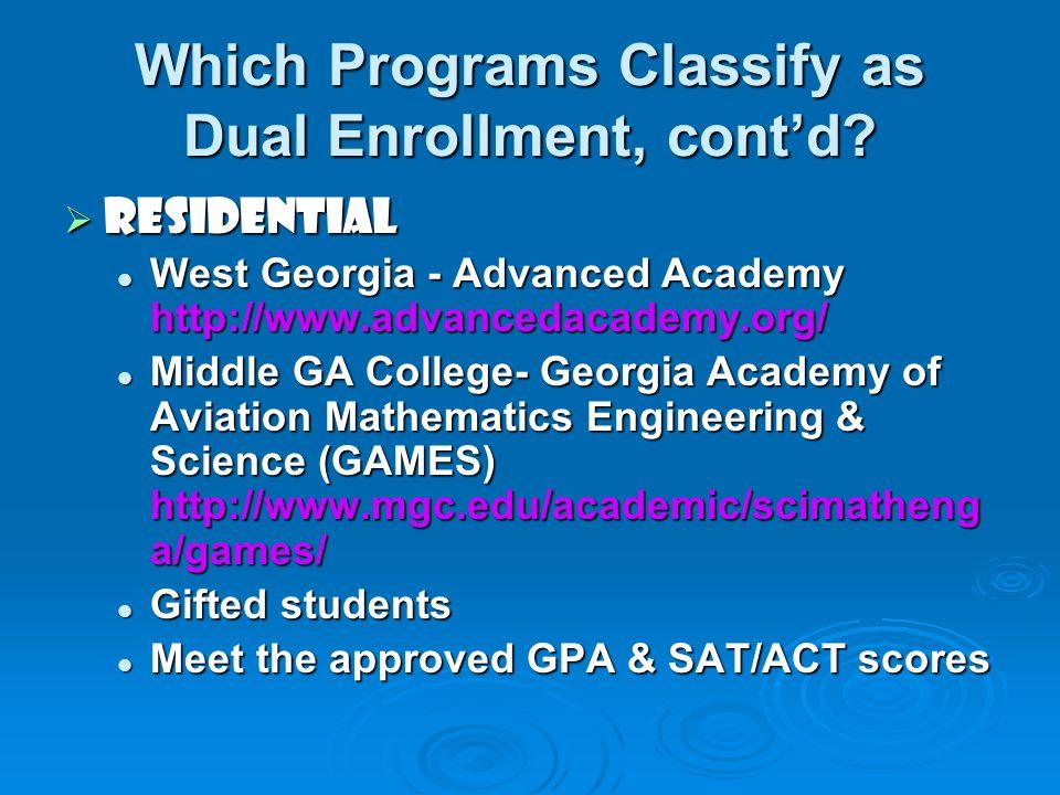 Which Programs Classify as Dual Enrollment, cont'd