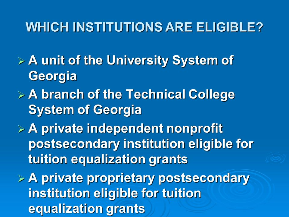 WHICH INSTITUTIONS ARE ELIGIBLE
