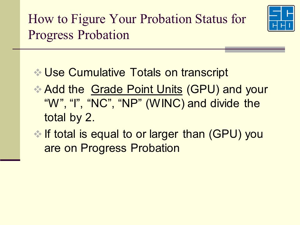 How to Figure Your Probation Status for Progress Probation