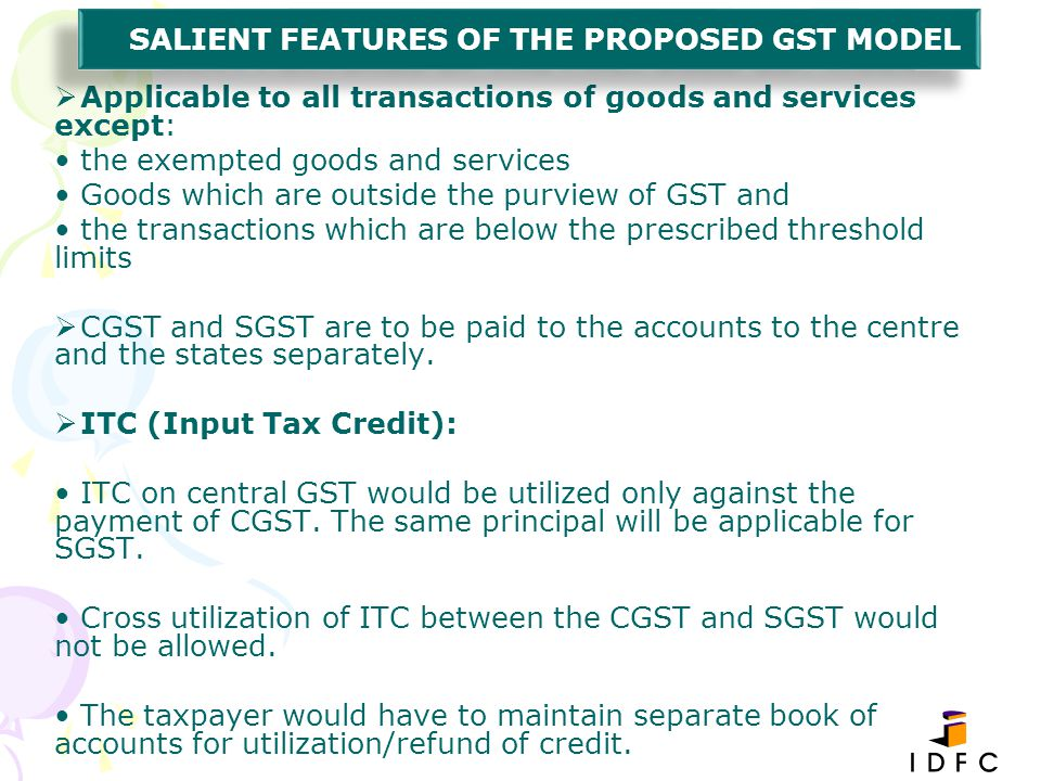 Salient Features of the Proposed GST Model