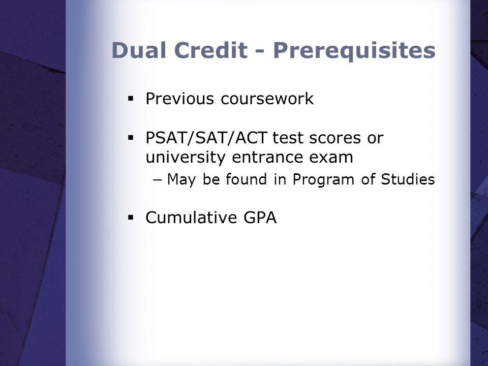 Dual Credit - Prerequisites