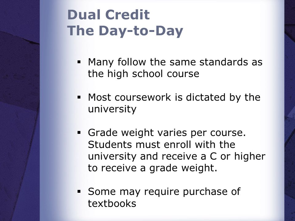 Dual Credit The Day-to-Day