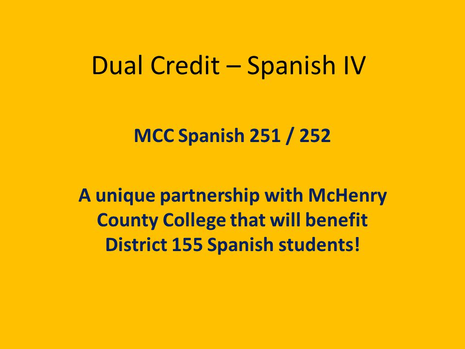 Dual Credit – Spanish IV