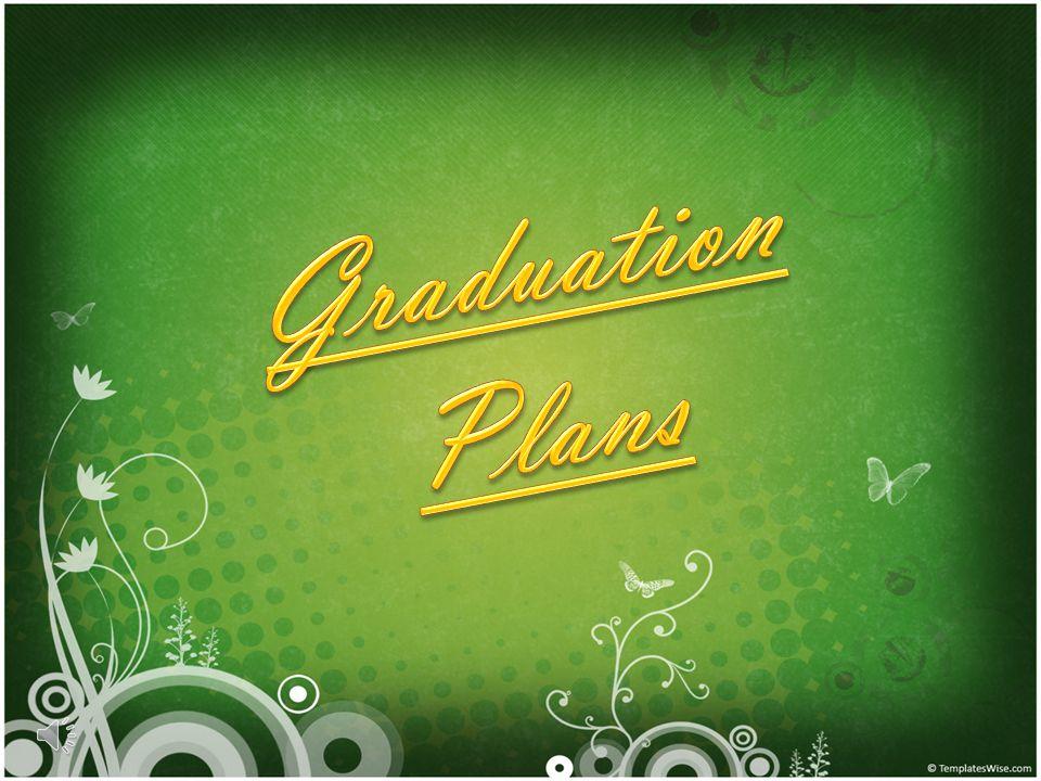 Graduation Plans