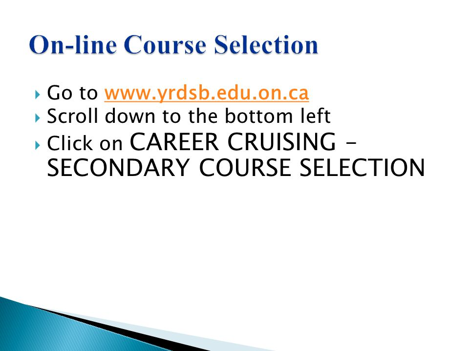 On-line Course Selection