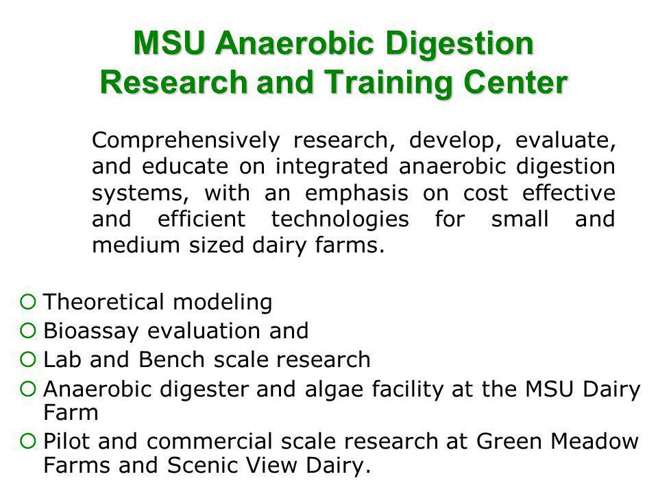 MSU Anaerobic Digestion Research and Training Center