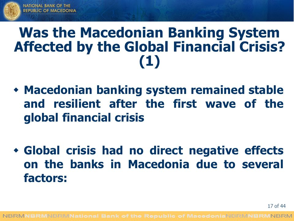 Was the Macedonian Banking System Affected by the Global Financial Crisis (1)