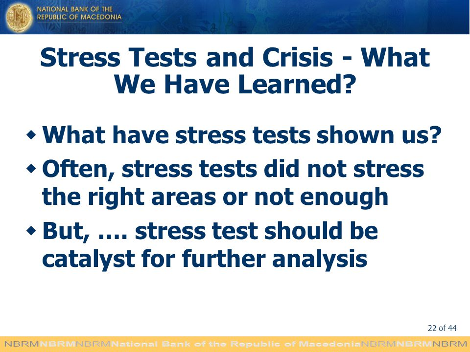 Stress Tests and Crisis - What We Have Learned