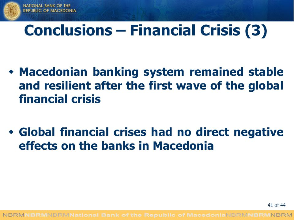 Conclusions – Financial Crisis (3)