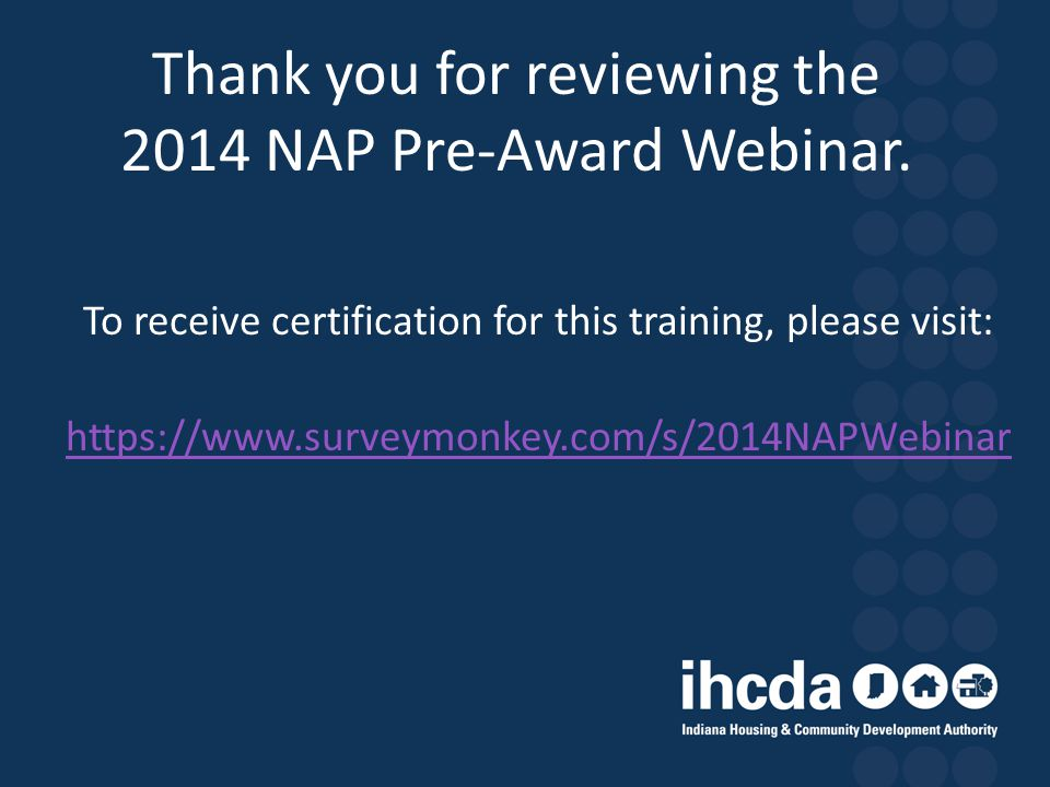 Thank you for reviewing the 2014 NAP Pre-Award Webinar.