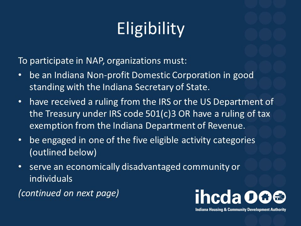 Eligibility To participate in NAP, organizations must: