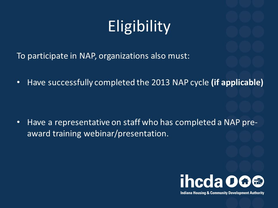 Eligibility To participate in NAP, organizations also must: