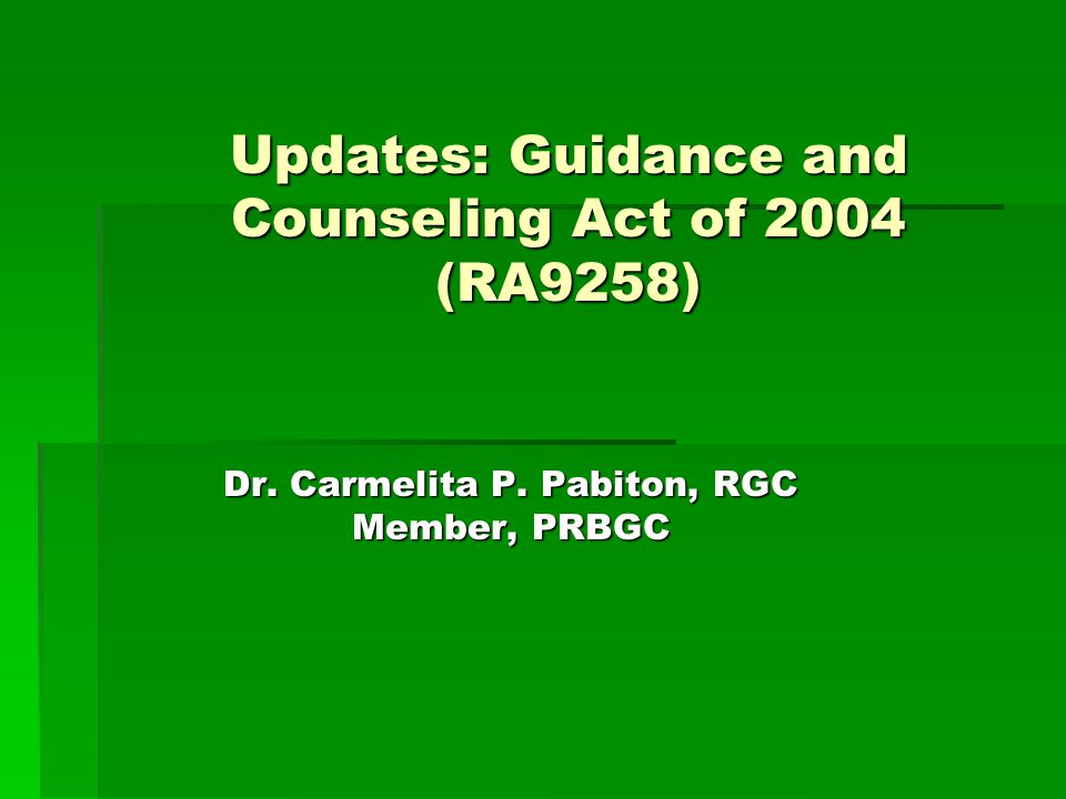Updates: Guidance and Counseling Act of 2004 (RA9258)