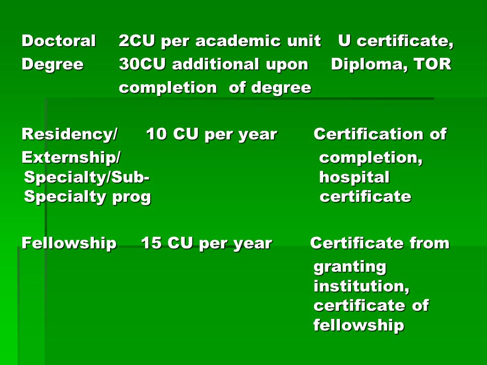 Doctoral 2CU per academic unit U certificate,