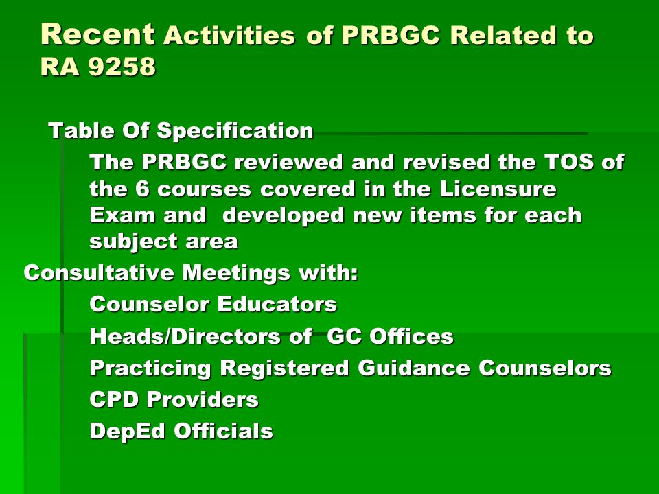 Recent Activities of PRBGC Related to RA 9258