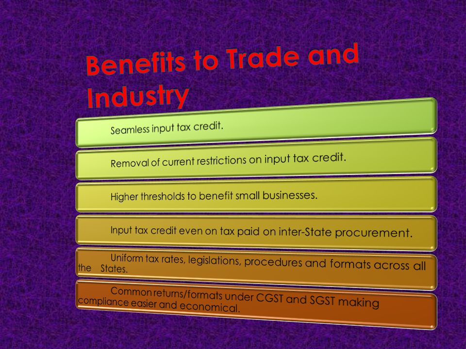 Benefits to Trade and Industry