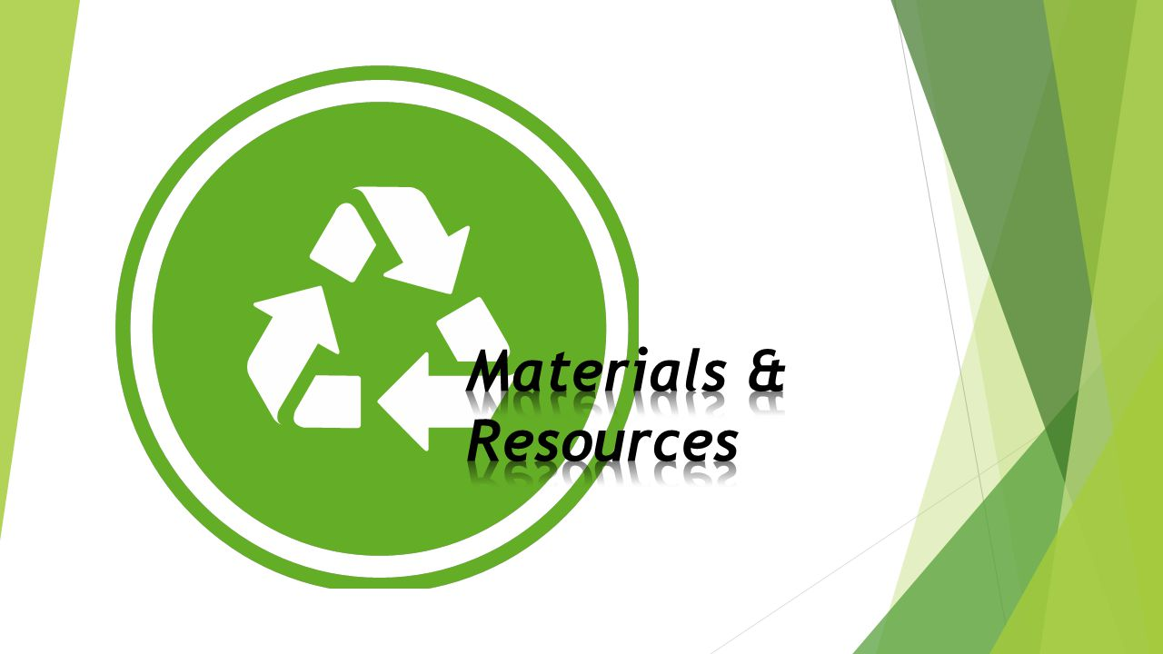 Materials & Resources. Category with the most changes – LEEDv4 introduces entirely new approaches to these credits.
