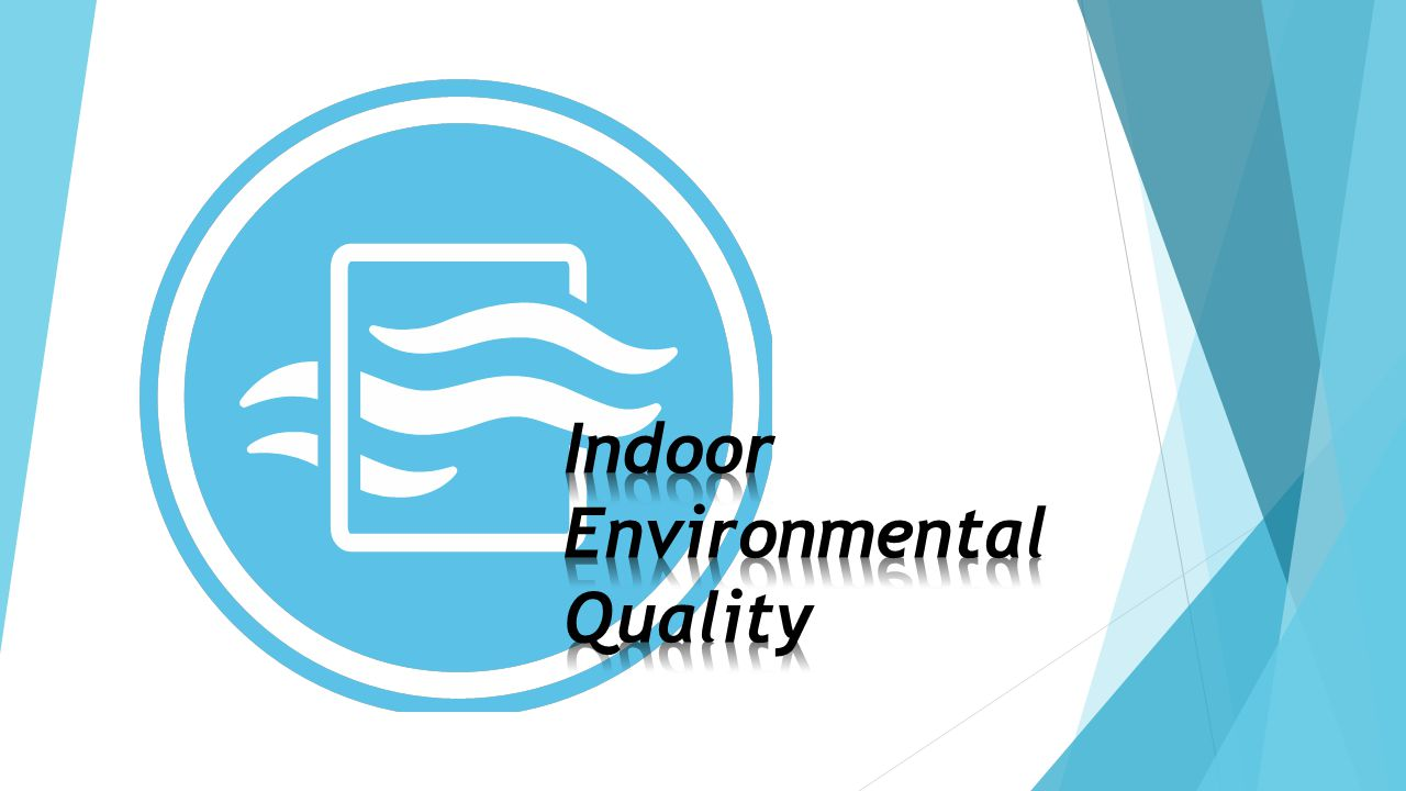 Indoor Environmental Quality