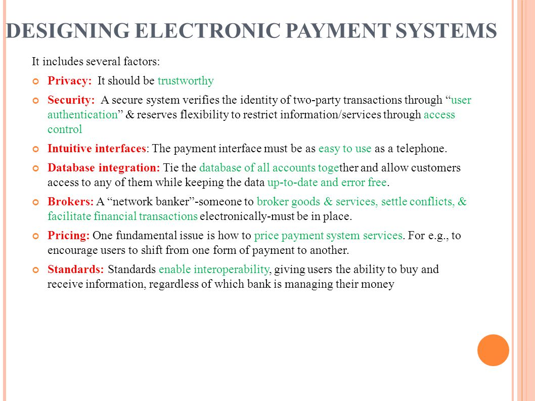 DESIGNING ELECTRONIC PAYMENT SYSTEMS