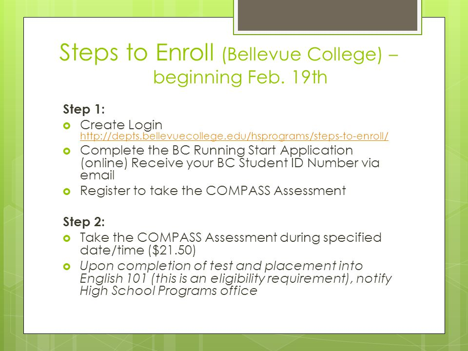 Steps to Enroll (Bellevue College) – beginning Feb. 19th