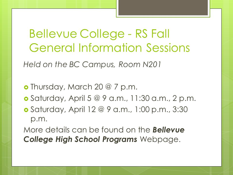 Bellevue College - RS Fall General Information Sessions