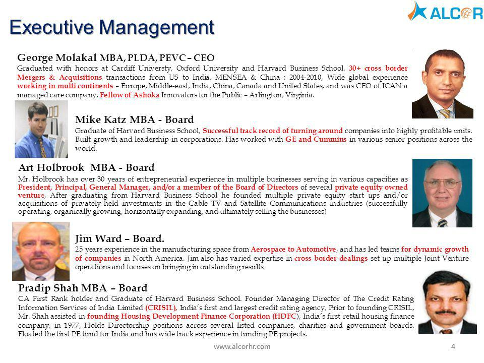 Executive Management George Molakal MBA, PLDA, PEVC – CEO