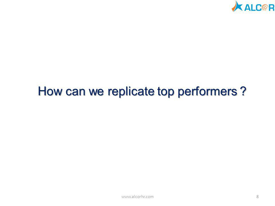 How can we replicate top performers
