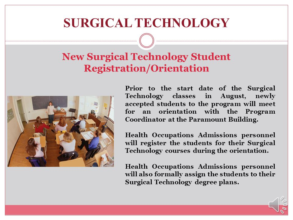 New Surgical Technology Student Registration/Orientation