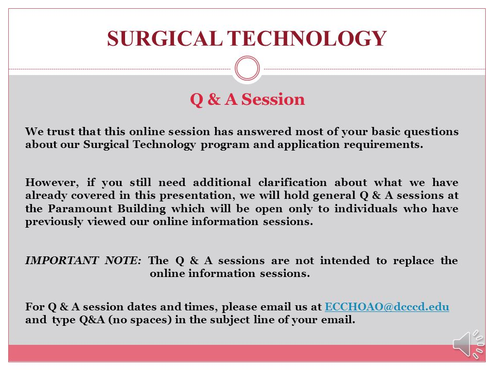 SURGICAL TECHNOLOGY Q & A Session