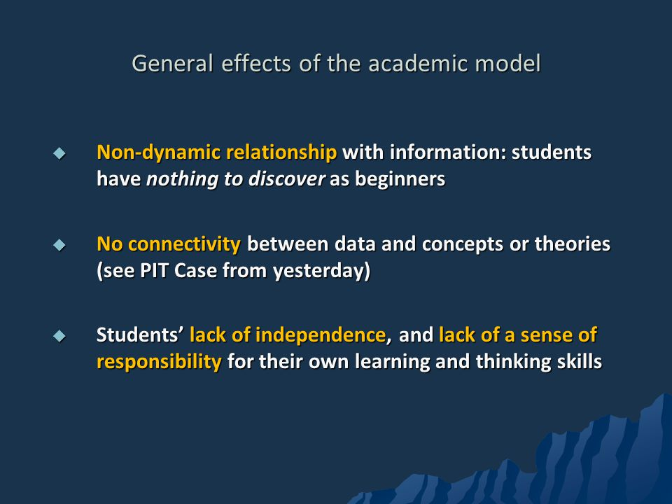 General effects of the academic model
