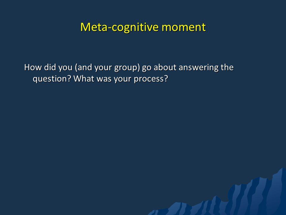 Meta-cognitive moment