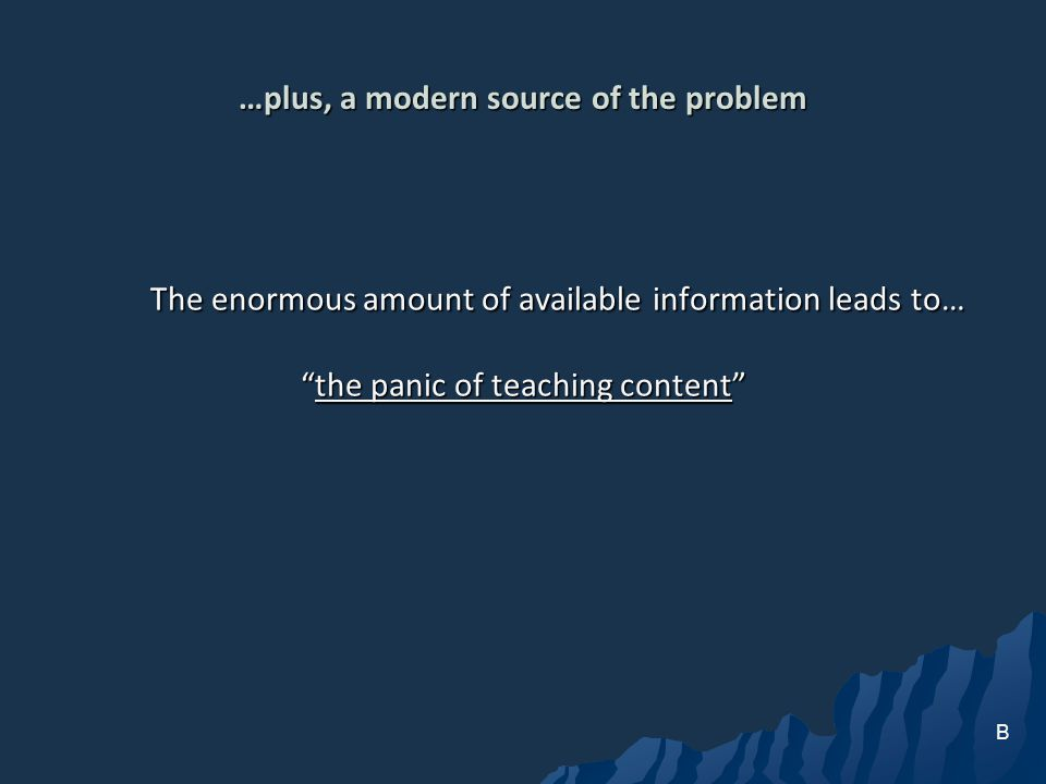 …plus, a modern source of the problem