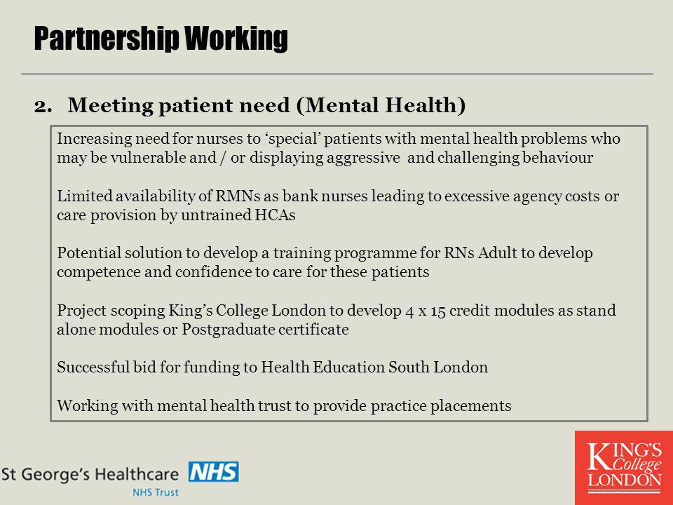 Partnership Working Meeting patient need (Mental Health)